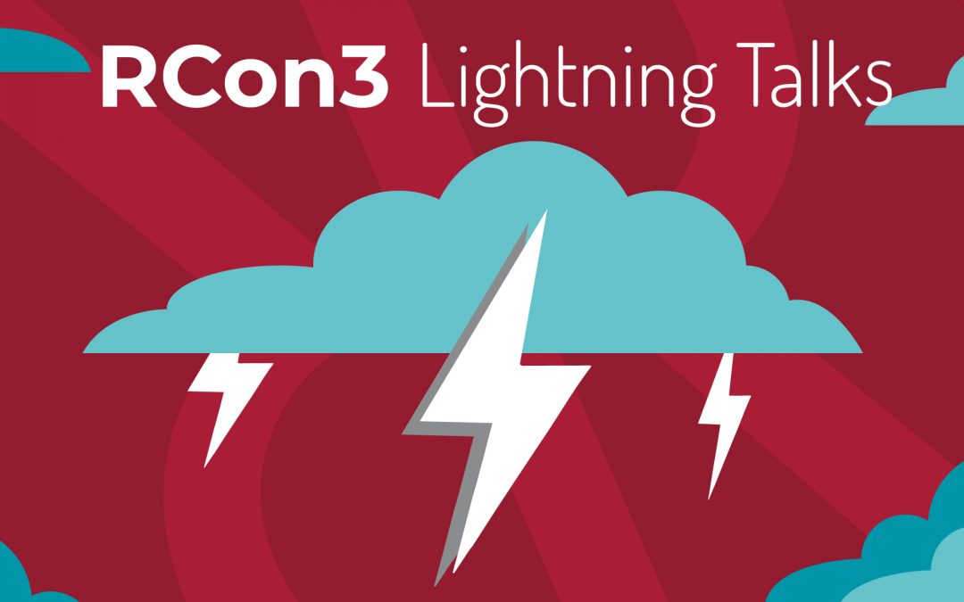 Rcon3 Day 1 Lightning Talks