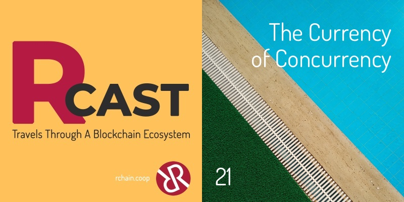 RCast 21: The Currency of Concurrency