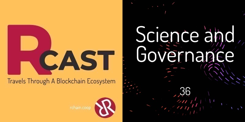 RCast 36: Science and Governance