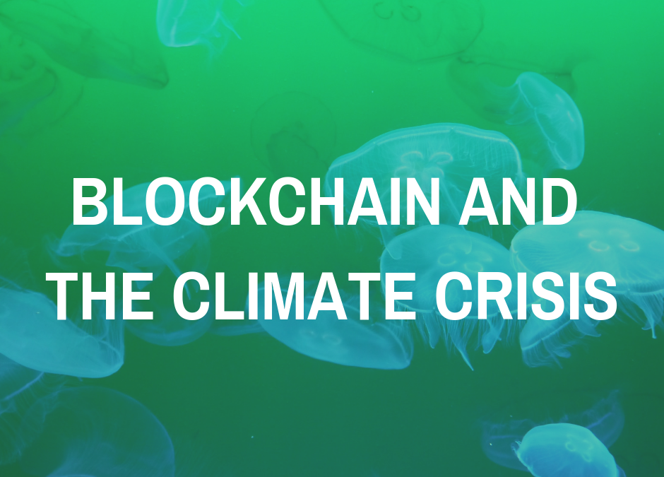 How Blockchain Can Help Solve The Climate Crisis