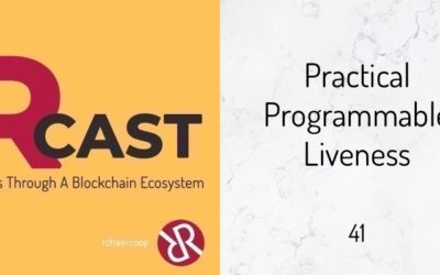 RCast 41: Practical Programmable Liveness