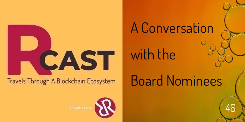 RCast 46: A Conversation with the Board Nominees