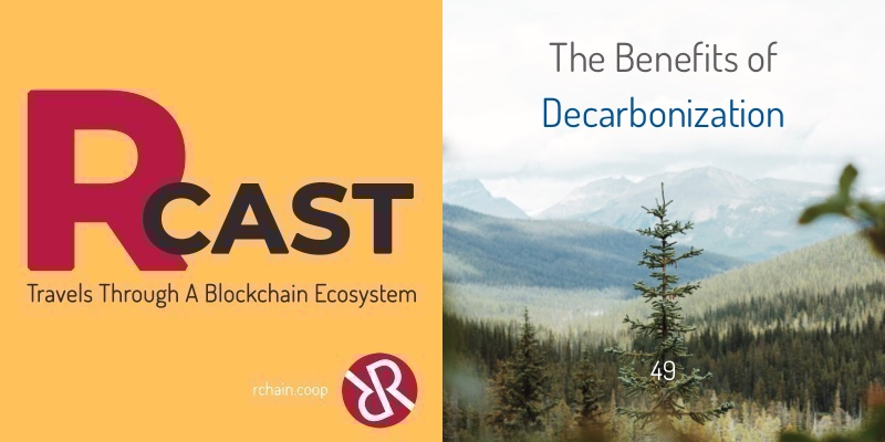 RCast 49: The Benefits of Decarbonization [Climate & Coordination]