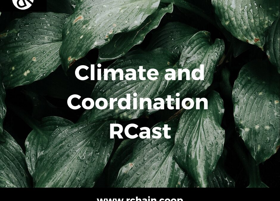 RCast 65: The Great Green Wall [Climate & Coordination]