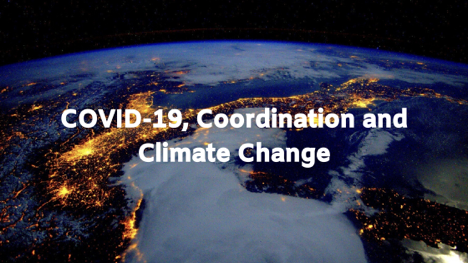COVID-19, Coordination and Climate Change