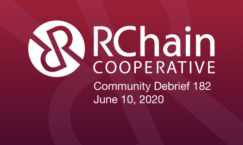 RCHAIN COMMUNITY DEBRIEF 182 Jun 10 2020