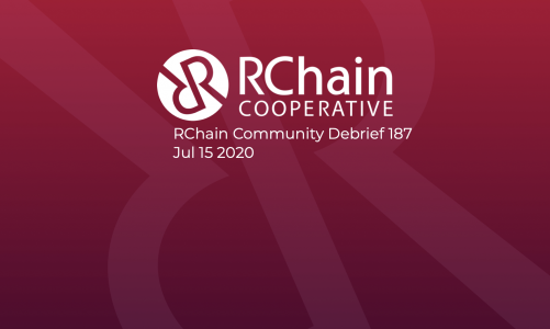 RChain Co-op Weekly Community Debrief #187 Jul 15 2020