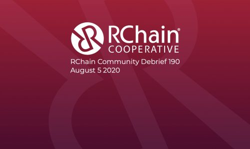 RChain Co-op Weekly Community Debrief #190 Aug 5 2020