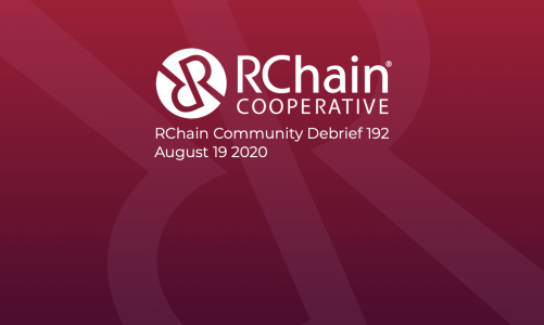 RChain Co-op Weekly Community Debrief #192 Aug 19 2020