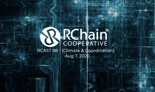 Rcast 98: ecovillages and RChain – OSLF (Operational Semantics in Logical Form) and RChain [Climate and Coordination] Aug 7 2020