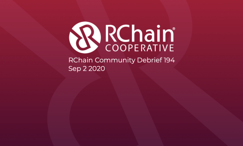 RChain Co-op Weekly Community Debrief #194 Sept 2 2020
