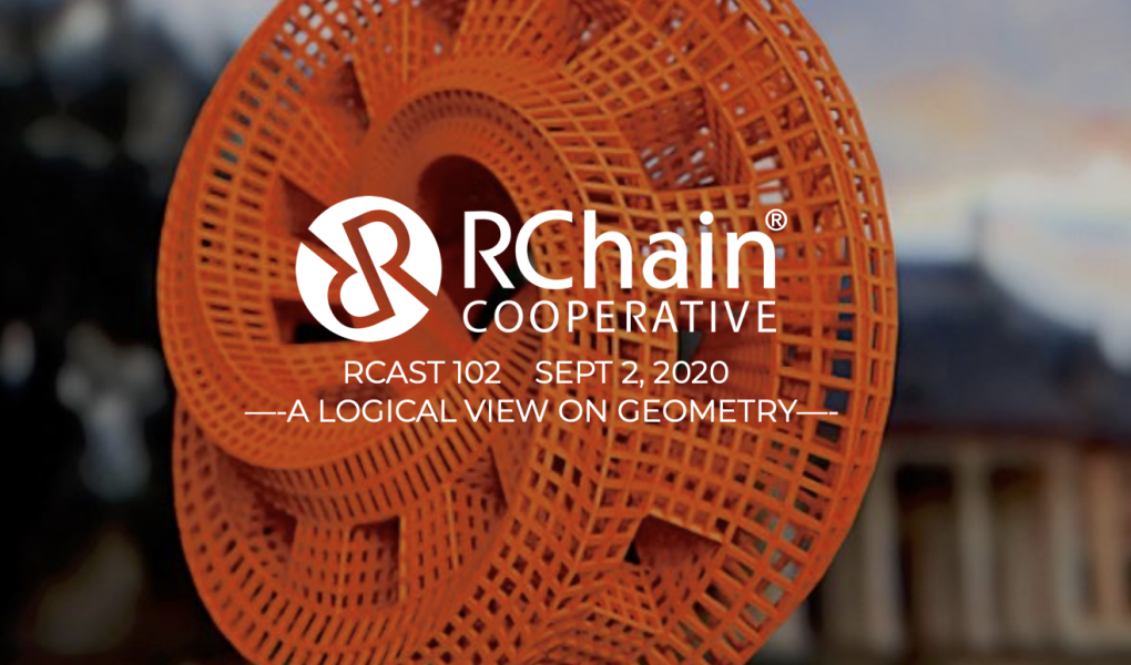 RCast 102 – A Logical View on Geometry – Sept 2 2020