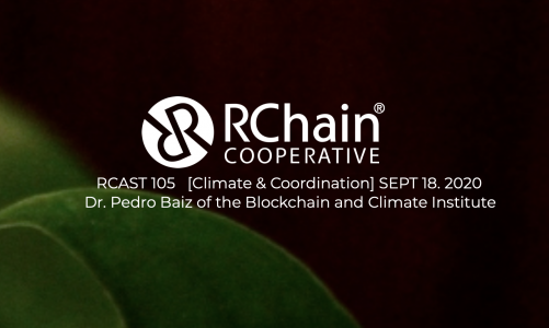 105 – Dr. Pedro Baiz of the Blockchain and Climate Institute [Climate and Coordination] Sept 18 2020