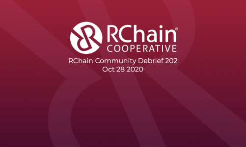 "RChain Community Debrief 202 Oct 28 2020 – COVID-19 ""results focused"" token system"