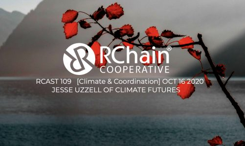 RCAST 109 Jesse Uzzell – Climate Futures [Climate and Coordination] Oct 16 2020
