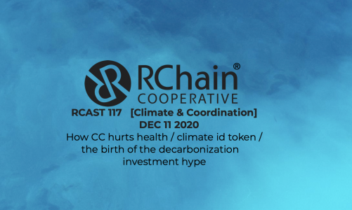 RCAST 117   [Climate and Coordination] Dec 11 2020 – CC hurts health, climate id, Wozniak's Efforce